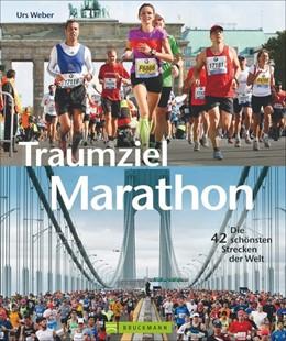 Abbildung von Weber   Traumziel Marathon   1. Auflage   2014   beck-shop.de