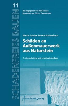 Abbildung von Sauder / Ruhnau / Schloenbach | Schäden an Außenmauerwerk aus Naturstein | 2013 | Reihe begründet von Günter Zim... | 11