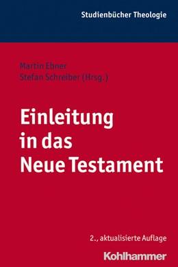 Abbildung von Ebner / Schreiber | Einleitung in das Neue Testament | 2., aktualisierte und erweiterte Auflage | 2013 | 6