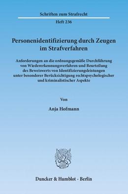 Abbildung von Hofmann | Personenidentifizierung durch Zeugen im Strafverfahren | 1. Auflage 2013 | 2013 | Anforderungen an die ordnungsg... | 236