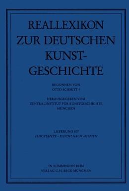 Abbildung von Reallexikon Dt. Kunstgeschichte  107. Lieferung: Flocktapete - Flucht nach Ägypten   1. Auflage   2002   beck-shop.de