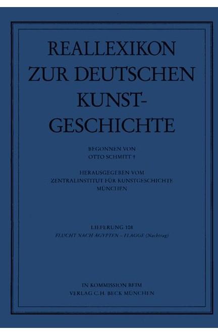 Cover: Otto Schmitt, Reallexikon Dt. Kunstgeschichte  108. Lieferung: Flucht nach Ägypten - Flügelretabel