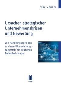 Abbildung von Menzel | Ursachen strategischer Unternehmenskrisen und Bewertung | 1. Auflage 2013 | 2013