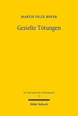 Abbildung von Höfer | Gezielte Tötungen | 1. Auflage 2013 | 2013 | Terrorismusbekämpfung und die ... | 71