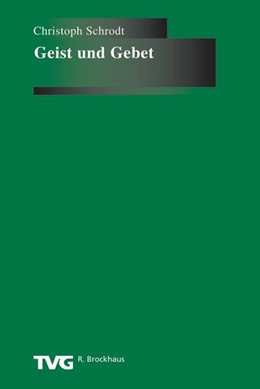 Abbildung von Schrodt | Geist und Gebet | 2008