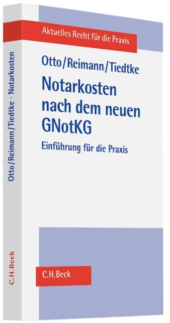Notarkosten nach dem neuen GNotKG | Otto / Reimann / Tiedtke, 2013 | Buch (Cover)