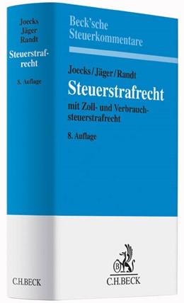Abbildung von Joecks / Jäger / Randt   Steuerstrafrecht   8., völlig überarbeitete Auflage   2015   mit Zoll- und Verbrauchsteuers...