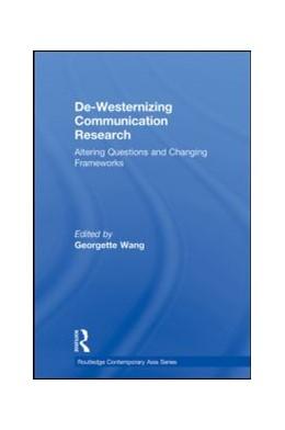 Abbildung von Wang | De-Westernizing Communication Research | 1. Auflage | 2013 | beck-shop.de