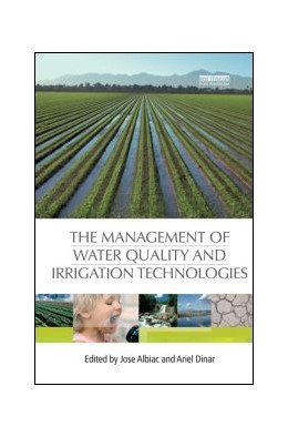 Abbildung von Albiac / Dinar | The Management of Water Quality and Irrigation Technologies | 1. Auflage | 2013 | beck-shop.de