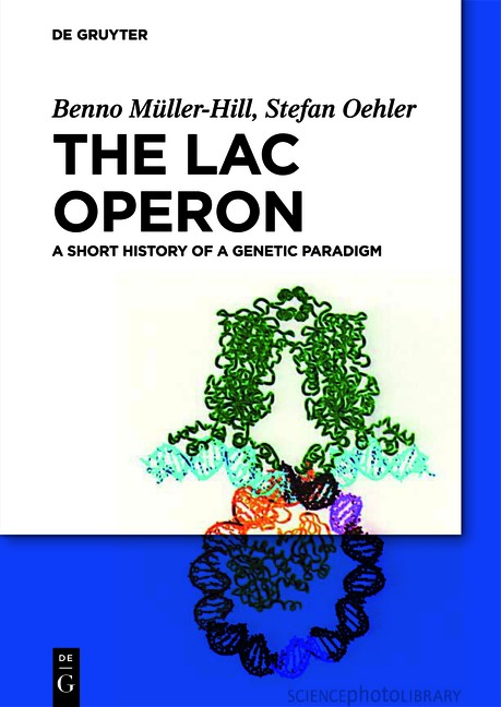 The lac Operon   Müller-Hill / Oehler   2. Auflage, 2019   Buch (Cover)