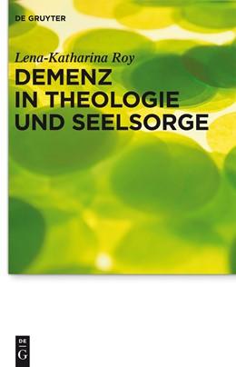 Abbildung von Roy | Demenz in Theologie und Seelsorge | 1. Auflage | 2013 | 13 | beck-shop.de