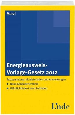 Abbildung von Marzi | Energieausweis-Vorlage-Gesetz 2012 | 1. Auflage 2013 | 2013