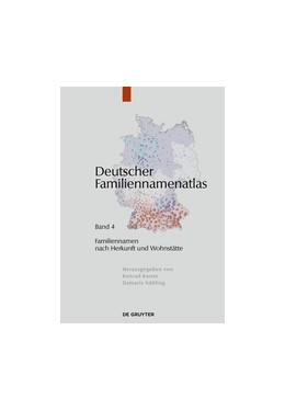 Abbildung von Bochenek / Dräger / Fahlbusch | Familiennamen nach Herkunft und Wohnstätte | 2013 | Band 4: Familiennamen nach Her...