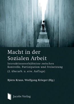 Abbildung von Kraus / Krieger   Macht in der Sozialen Arbeit   2., überarb. u. erw. Auflage   2011   Interaktionsverhältnisse zwisc...