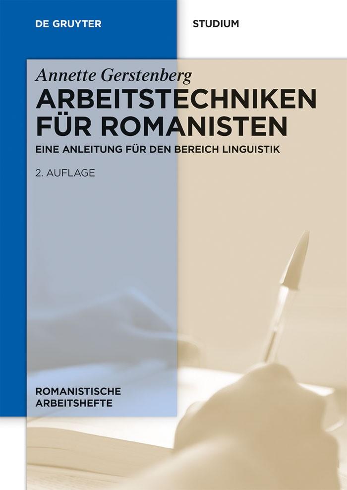 Abbildung von Gerstenberg | Arbeitstechniken für Romanisten | 2nd, revised edition | 2013