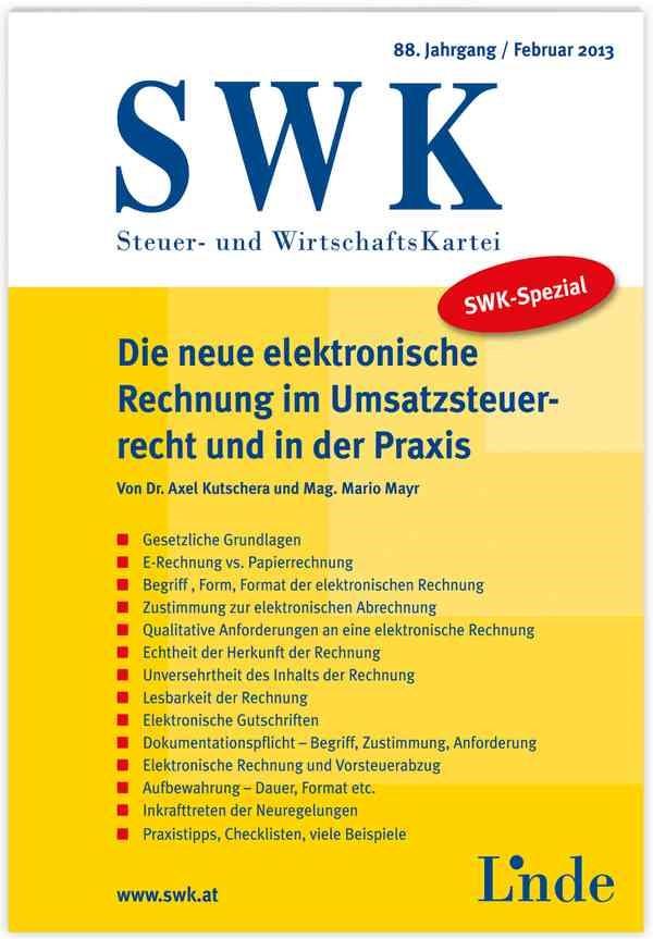 SWK-Spezial Die neue elektronische Rechnung im Umsatzsteuerrecht u. in der Praxis   / Mario Mayr   1. Auflage 2013, 2013   Buch (Cover)