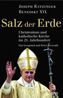 Abbildung von Ratzinger / Seewald | Benedikt XVI - Salz der Erde | 1. Auflage | | beck-shop.de