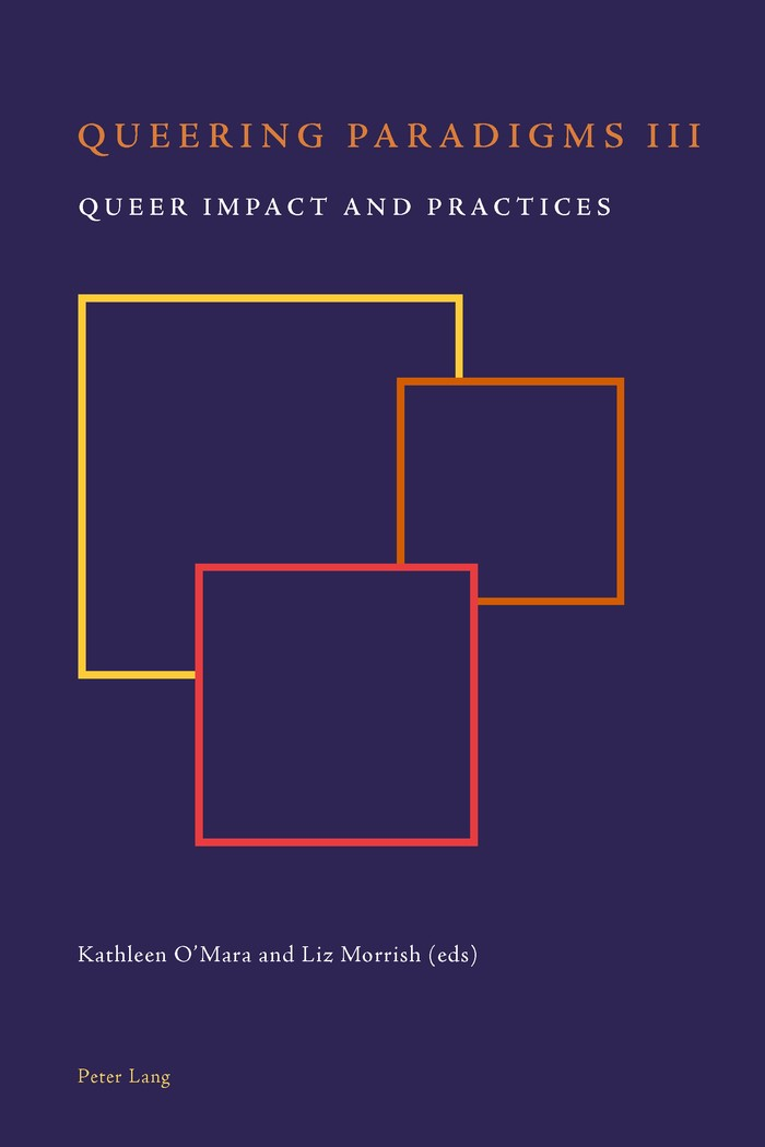Queering Paradigms III   O'Mara / Morrish, 2013   Buch (Cover)