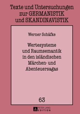 Abbildung von Schäfke   Wertesysteme und Raumsemantik in den isländischen Märchen- und Abenteuersagas   2013   63
