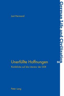 Abbildung von Hermand | Unerfüllte Hoffnungen | 2013 | Rückblicke auf die Literatur d... | 56