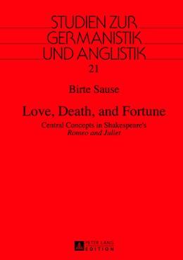 Abbildung von Sause | Love, Death, and Fortune | 2013 | Central Concepts in Shakespear... | 21