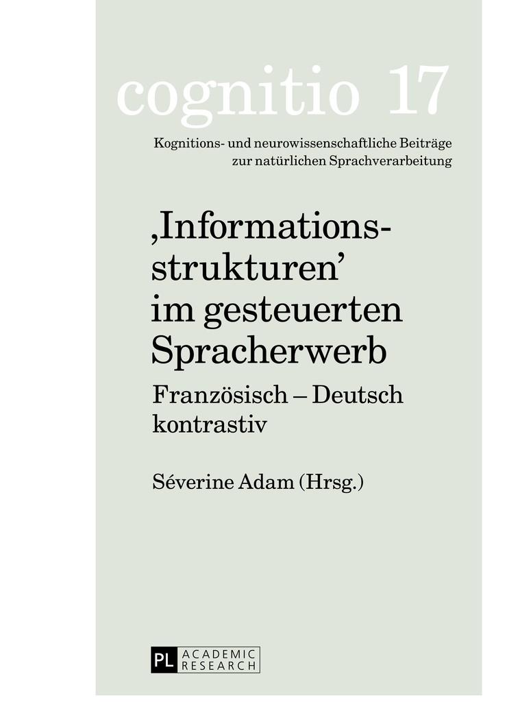«Informationsstrukturen» im gesteuerten Spracherwerb | Adam, 2013 | Buch (Cover)