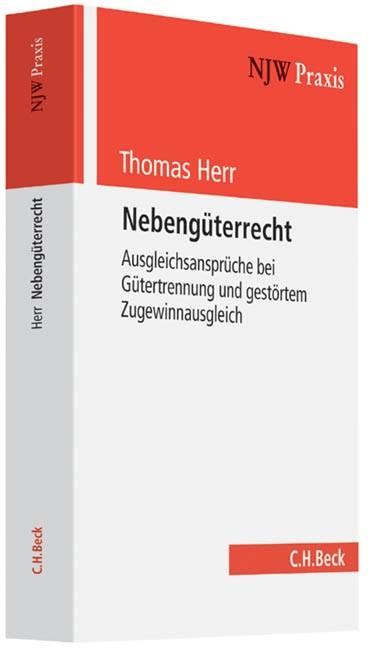 Nebengüterrecht | Herr, 2013 | Buch (Cover)