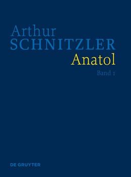 Abbildung von Polt-Heinzl / Schwentner | Anatol | 2012 | Historisch-kritische Ausgabe