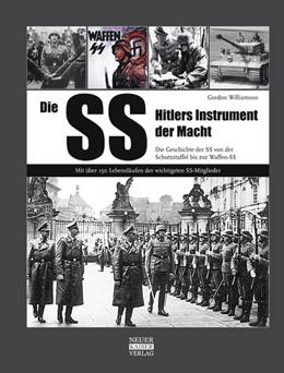 Abbildung von Williamson   Die SS-Hitlers Instrument der Macht   2013   Die Geschichte der SS von der ...