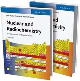 Abbildung von Kratz / Lieser | Nuclear and Radiochemistry | 2013 | Fundamentals and Applications