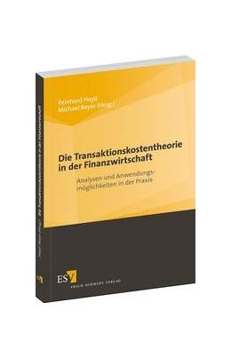 Abbildung von Heyd / Beyer | Die Transaktionskostentheorie in der Finanzwirtschaft | 1. Auflage 2013 | 2013 | Analysen und Anwendungsmöglich...