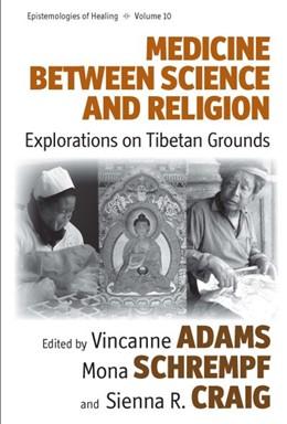 Abbildung von Adams / Schrempf | Medicine Between Science and Religion | 1. Auflage | 2013 | 10 | beck-shop.de