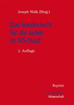 Abbildung von Walk (Hrsg.) | Das Sonderrecht für die Juden im NS-Staat | 2. Auflage | 2013 | beck-shop.de
