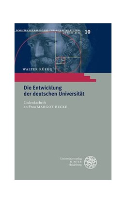 Abbildung von Rüegg | Die Entwicklung der deutschen Universität | 1. Auflage | 2013 | 10 | beck-shop.de