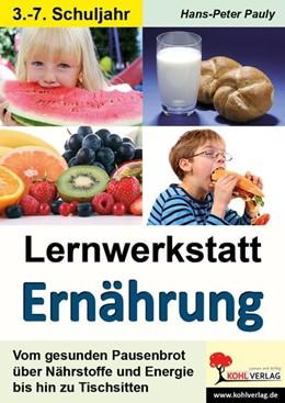 Abbildung von Pauly | Lernwerkstatt Ernährung | 1. Auflage | 2014 | beck-shop.de
