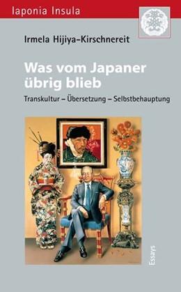 Abbildung von Hijiya-Kirschnereit | Was vom Japaner übrig blieb | 2013 | Transkultur - Übersetzung - Se...