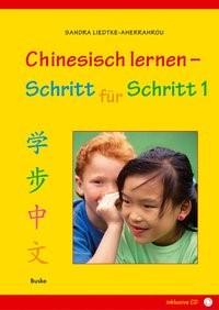Abbildung von Liedtke-Aherrahrou   Chinesisch lernen - Schritt für Schritt 1   2009