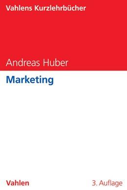 Abbildung von Huber   Marketing   3. Auflage   2016   beck-shop.de