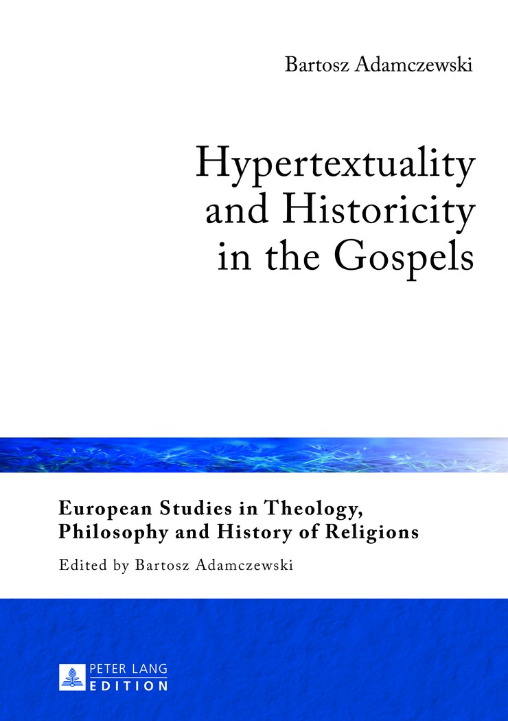 Hypertextuality and Historicity in the Gospels | Adamczewski, 2013 | Buch (Cover)