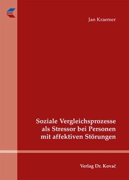 Abbildung von Kraemer | Soziale Vergleichsprozesse als Stressor bei Personen mit affektiven Störungen | 2013 | 34