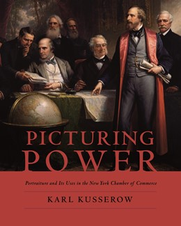 Abbildung von Kusserow | Picturing Power | 2013 | Portraiture and Its Uses in th...