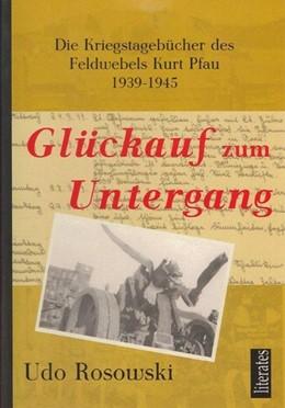 Abbildung von Rosowski | Glückauf zum Untergang | 3. Auflage | 2013 | beck-shop.de