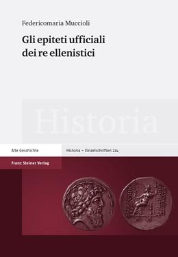 Abbildung von Muccioli | Gli epiteti ufficiali dei re ellenistici | 2013