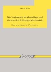 Die Verfassung als Grundlage und Grenze der Schiedsgerichtsbarkeit | Brach, 2013 | Buch (Cover)
