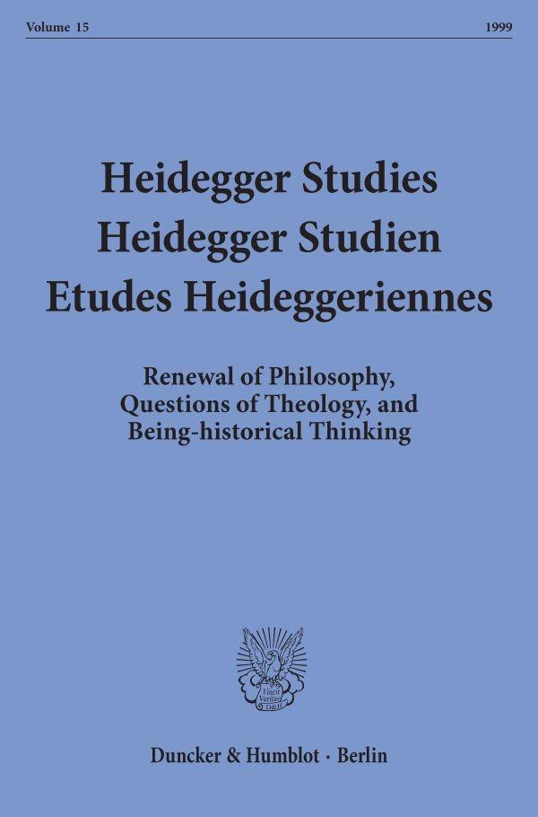 Abbildung von Emad / Herrmann / Maly / Fédier   Heidegger Studies / Heidegger Studien / Etudes Heideggeriennes.   1999