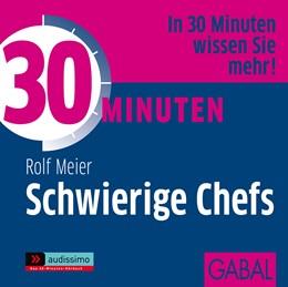 Abbildung von Meier | 30 Minuten Schwierige Chefs | 2012 | 1