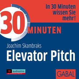Abbildung von Skambraks | 30 Minuten Elevator Pitch | 2010 | 1