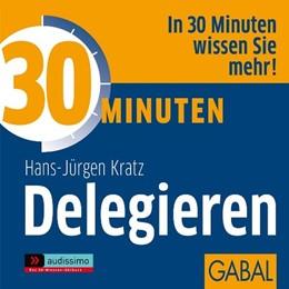 Abbildung von Kratz | 30 Minuten Delegieren | 2012 | 1