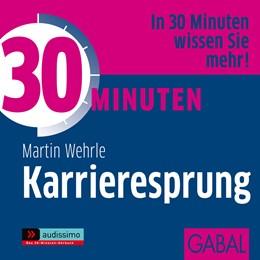 Abbildung von Wehrle | 30 Minuten Karrieresprung | 2011 | 1