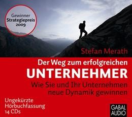 Abbildung von Merath | Der Weg zum erfolgreichen Unternehmer | 2009 | Wie Sie und Ihr Unternehmen ne...